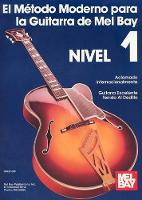 Modern Guitar Method Grade 1/Spanish Edition