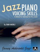 Jazz Piano Voicing Skills: A Method For Individual Or Class Study (Sheet music)