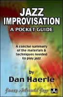 Jazz Improvisation: A Pocket Guide: A concise summary of the materials and techniques needed to play jazz (Paperback)