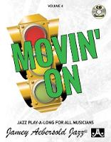 Volume 4: Movin' On: 4 - Jamey Aebersold Play-A-Long Series 4 (Sheet music)