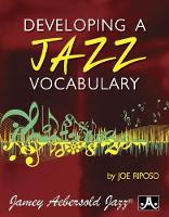Developing Jazz Vocabulary (All Instruments) (Paperback)