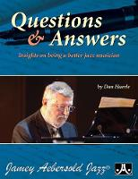 Questions & Answers: Insights on being a better Jazz Musician (All Instruments) (Paperback)