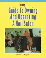 Milady's Guide to Owning and Operating a Nail Salon (Paperback)