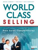 World-class Selling: New Sales Competencies (Paperback)