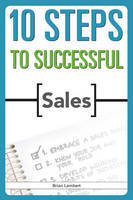 10 Steps to Successful Sales (Paperback)