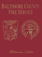 Baltimore Co, MD Fire: Millenium Edition (Hardback)