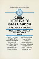 China in the Era of Deng Xiaoping: A Decade of Reform: A Decade of Reform (Paperback)