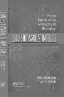 Lean Software Strategies: Proven Techniques for Managers and Developers (Hardback)