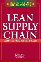 Lean Supply Chain: Collected Practices & Cases (Paperback)