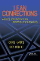 Lean Connections: Making Information Flow Efficiently and Effectively (Paperback)