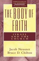 The Body of Faith: Israel and Church (Paperback)