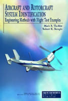 Aircraft and Rotorcraft System Identification: Engineering Methods with Flight-test Examples - AIAA Education Series (Hardback)