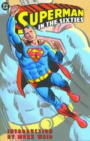 Superman In The Sixties TP (Paperback)