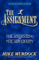 The Assignment Vol. 2: The Anointing & The Adversity (Paperback)