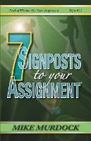 7 Signposts to Your Assignment: Seeds of Wisdom on Your Assignment - Seeds of Wisdom 20 (Paperback)