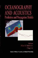 Oceanography and Acoustics: Prediction and Propagation Models - Modern Acoustics and Signal Processing (Hardback)