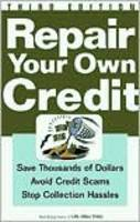 Repair Your Own Credit: 3rd Edition (Paperback)