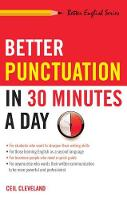 Better Punctuation in 30 Minutes a Day (Paperback)