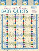 Sweet and Simple Baby Quilts (Paperback)