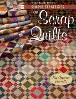 Simple Strategies for Scrap Quilts (Paperback)
