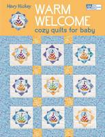 Warm Welcome: Cozy Quilts for Baby (Paperback)