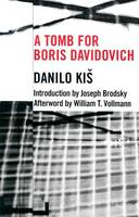 A Tomb for Boris Davidovich - Eastern European Literature Series (Paperback)