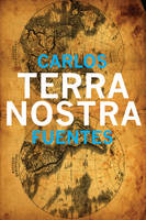Terra Nostra - Mexican Literature Series (Hardback)