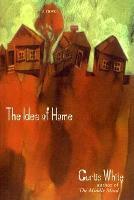 Idea of Home - American Literature (Dalkey Archive) (Paperback)