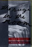 The Siege in the Room: Three Novellas - Catalan Literature (Hardback)