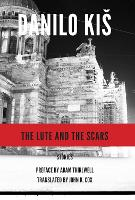 The Lute and the Scars - Serbian Literature (Paperback)