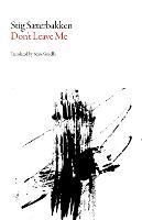 Don't Leave Me - Norwegian Literature Series (Paperback)