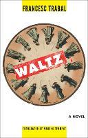 Waltz - Catalan Literature (Paperback)
