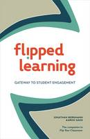 Flipped Learning: Gateway to Student Engagement (Paperback)