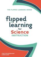 Flipped Learning for Science Instruction (Paperback)