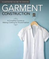 Illustrated Guide to Sewing: Garment Construction (Paperback)