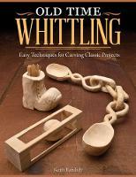 Old Time Whittling (Paperback)