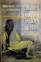 Women and the Politics of Place (Hardback)