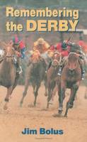 Remembering the Derby (Hardback)
