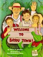 Welcome To Bayou Town! (Hardback)