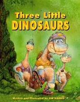 Three Little Dinosaurs, The (Hardback)