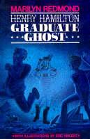 Henry Hamilton: Graduate Ghost (Paperback)