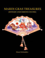 Mardi Gras Treasures: Jewelry of the Golden Age (Hardback)