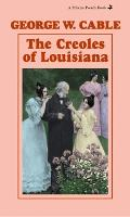 Creoles of Louisiana, The (Paperback)