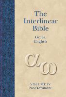 New Testament: Interlinear v. 4 (Hardback)
