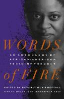 Words of Fire: An Anthology of African-AmericanFeminist Thought (Paperback)