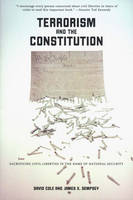 Terrorism and the Constitution: Sacrificing Civil Liberties in the Name of National Security (Paperback)