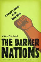 The Darker Nations: A People's History of the Third World (Hardback)