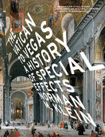 The Vatican To Vegas - A History Of Special Effects (Hardback)