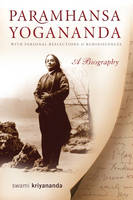 Paramhansa Yogananda: With Personal Reflections & Reminiscences  a Biography (Paperback)