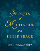 Secrets of Meditation and Inner Peace (Paperback)